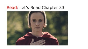 The Handmaid's Tale (17) Chapters 33 and 34