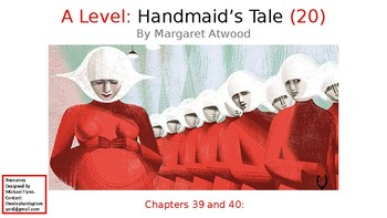 The Handmaid's Tale (20) Chapters 39 and 40