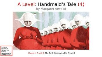 The Handmaid's Tale (4) Chapters 7 and 8