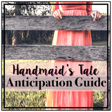 The Handmaid's Tale: Anticipation Guide / Discussion Quest