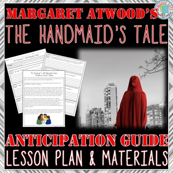 The Handmaid's Tale Anticipation Guide & Lesson Plan