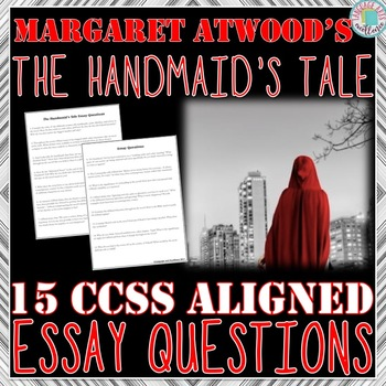 the handmaid s tale essay questions by language arts excellence tpt the handmaid s tale essay questions