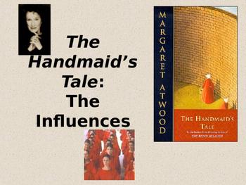 The Handmaid's Tale:Political Influences--a Power Point Presentation