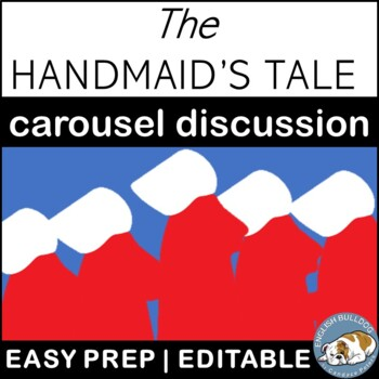 The Handmaid's Tale Pre-reading Carousel Discussion