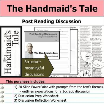 The Handmaid's Tale - Socratic Method - Post Reading Discussions
