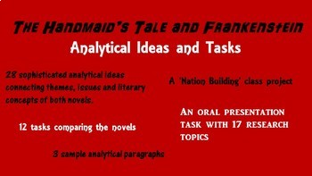 The Handmaid's Tale and Frankenstein Analytical Ideas and Tasks
