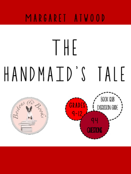 The Handmaid's Tale by Margaret Atwood Book Club Discussion Guide