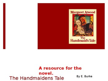 The Handmaiden's Tale, A Resource