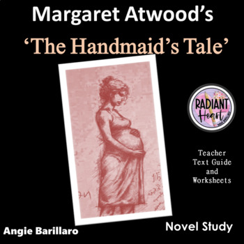The Handmaid's Tale -Atwood Teacher Text Guide and Worksheets