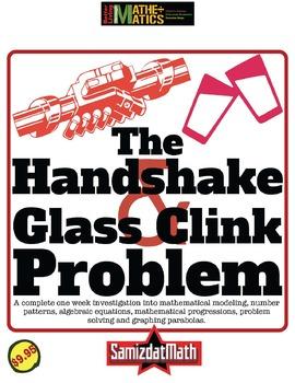 The Handshake Problem Clinking Glasses Investigation: 1 We