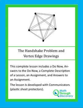 The Handshake Problem And Vertex Edge Drawings By Math Through
