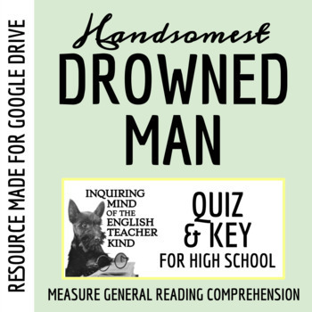 """""""The Handsomest Drowned Man in the World"""" by Gabriel Garcia Marquez - Quiz"""