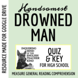"""The Handsomest Drowned Man in the World"" by Gabriel Garcia Marquez - Quiz"