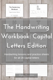 The Handwriting Workbook: Capital Letters Edition