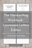 The Handwriting Workbook: Lowercase Letters Edition
