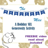 The Hanukkah Mice: A Holiday SEL Lesson on Generosity (Great for Virtual!)