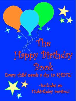 The Happy Birthday Book (with Unbirthday version)