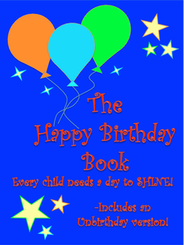 The Happy Birthday Book (with Unbirthday version)
