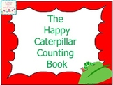 The Happy Caterpillar Counting Book