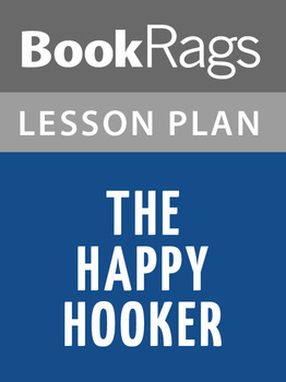The Happy Hooker Lesson Plans