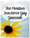 The Positive Teacher's Joy Journal Printables