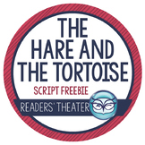 The Hare and the Tortoise Readers' Theater Script