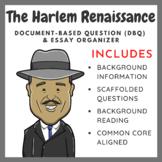 The Harlem Renaissance - Document-Based Question (DBQ) & Essay Organizer