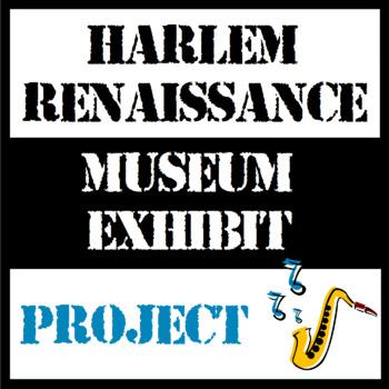 The Harlem Renaissance - Museum Exhibit Project