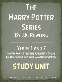 The Harry Potter Series By J.K. Rowling: Years 1 and 2 Stu