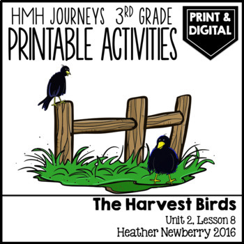 The Harvest Birds: Journeys 3rd Grade (Unit 2, Lesson 8)