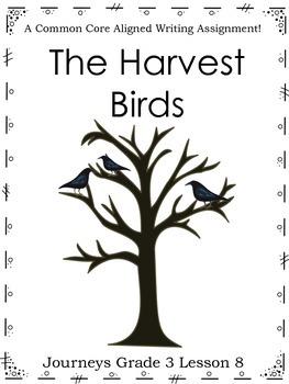 The Harvest Birds-Journeys Grade 3-Lesson 8