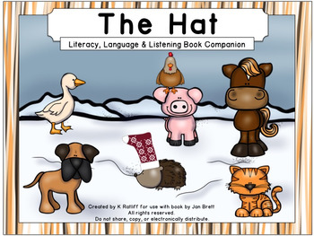 The Hat:  Literacy, Language and Listening Book Companion