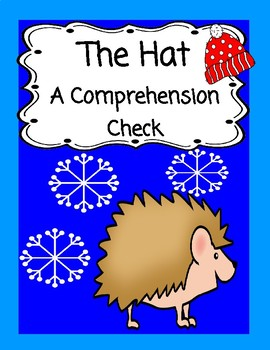The Hat by Jan Brett -- A Comprehension Check