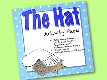 The Hat  Activity Pack:  sequence cards,  books, LA and ma