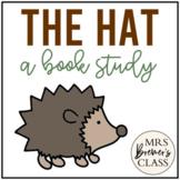 The Hat Jan Brett   Book Study, Class Book, Craftivity