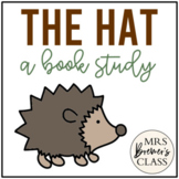 The Hat Jan Brett | Book Study, Class Book, Craftivity