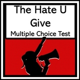 The Hate U Give 100 Question Multiple Choice Test