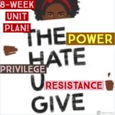 The Hate U Give 8-Week Unit
