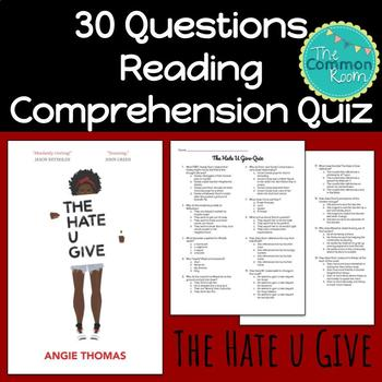 The Hate U Give (Angie Thomas)--Comprehension Test or Quiz
