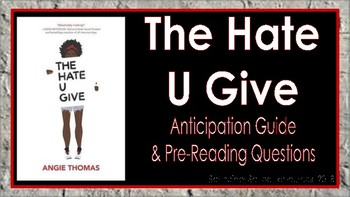The Hate U Give: Anticipation Guide and Pre-Reading Questions