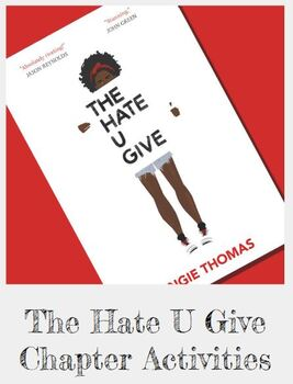 The Hate U Give Chapter Activities & ANSWER KEY