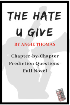 The Hate U Give Chapter-by-Chapter Prediction Questions