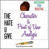The Hate U Give: Character and Point of View Analysis