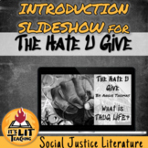 The Hate U Give Introduction Slideshow (Distance Learning)