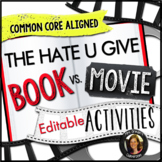 The Hate U Give Movie/Novel Comparison Activities