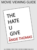 The Hate U Give: Movie Viewing Guide