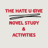 The Hate U Give Novel Study and Activities