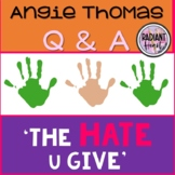 The Hate U Give Questions and Answers Digital and Printabl