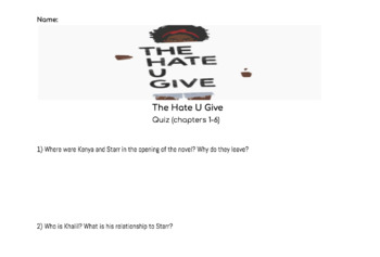 The Hate U Give Quiz (Chapters 1-6)