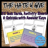 The Hate U Give - 52 Task Cards & Quizzes w/Answer Keys for Parts 1-5 + Bonuses!